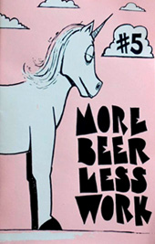 More Beer Less Work 5.
