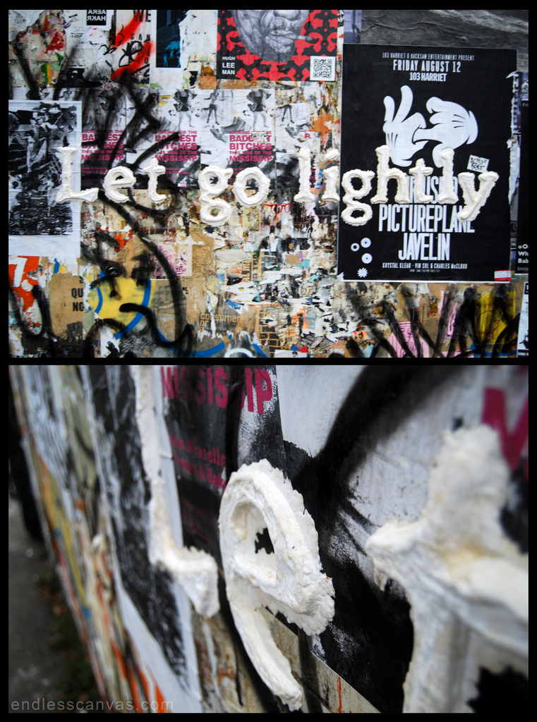 Let Go Lightly street art san francisco.