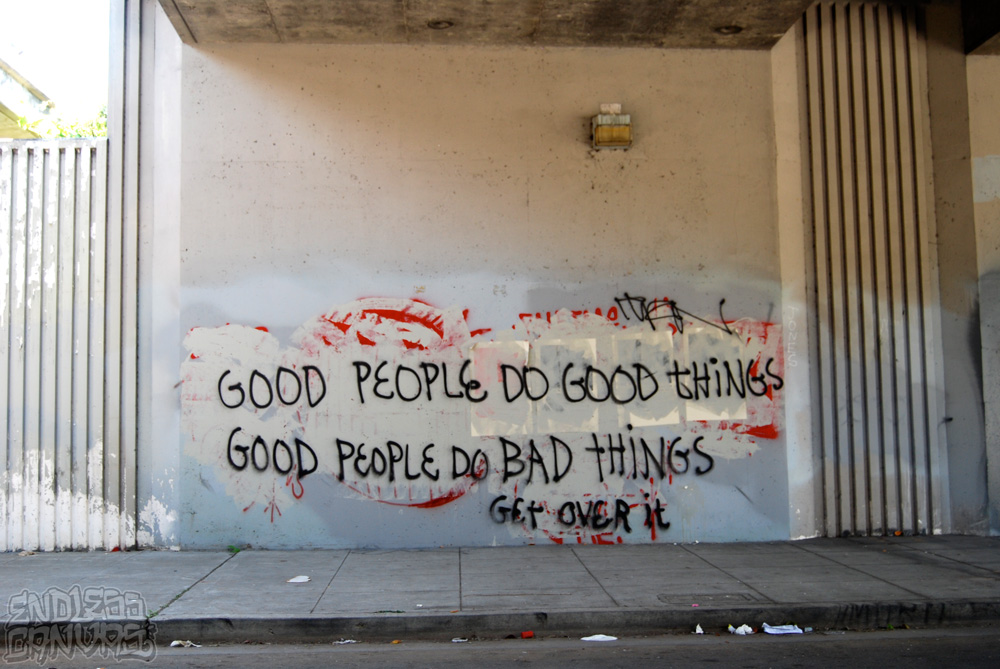 Good People do Good Things Graffiti.
