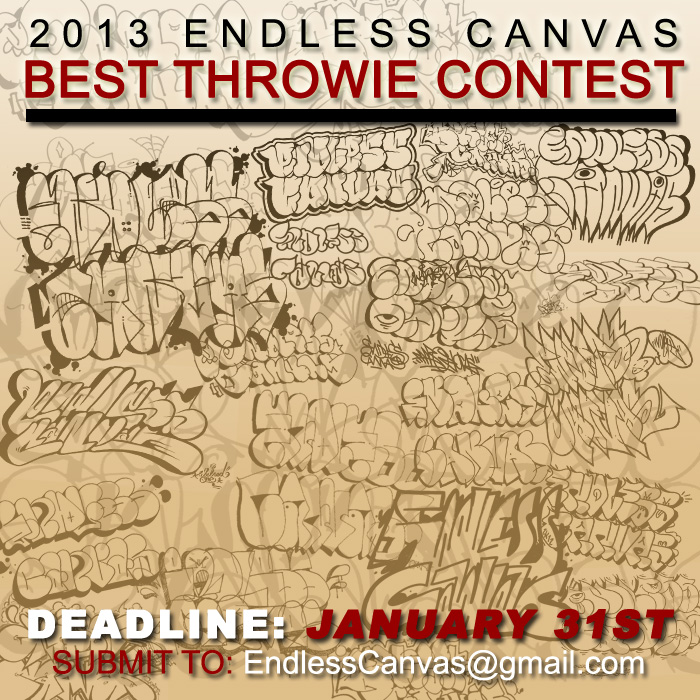 2013 Endless Canvas Best Throwie Contest.