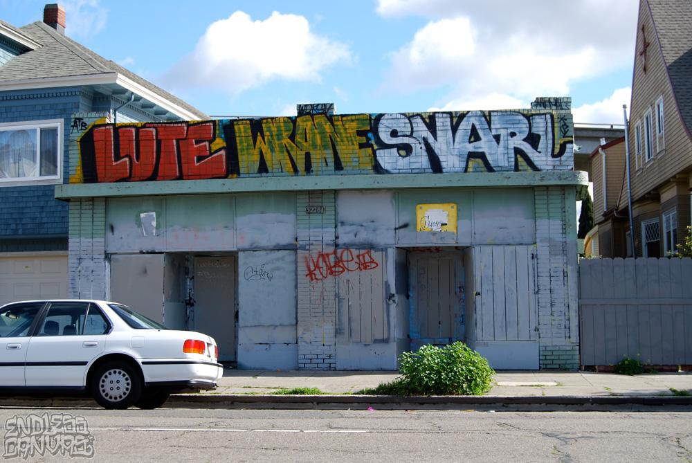 LUTEWRANESNARLGraffiti-OaklandCA