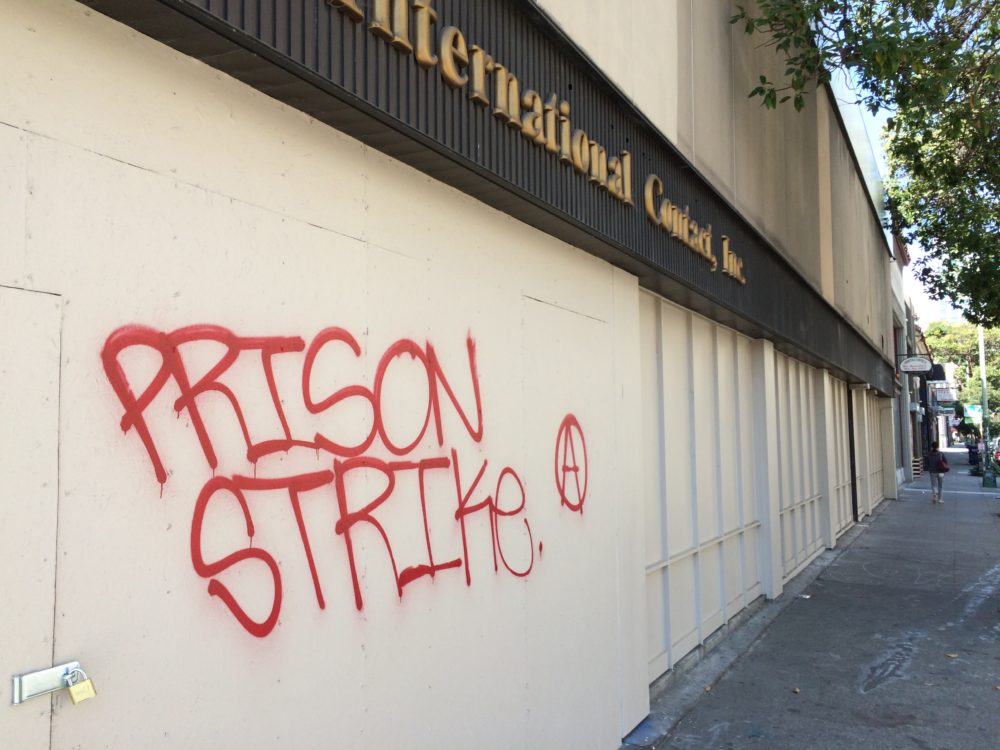 Prison strike Graffiti.